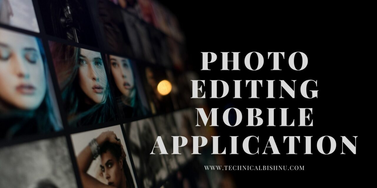 BEST PHOTO EDITING MOBILE APPlications